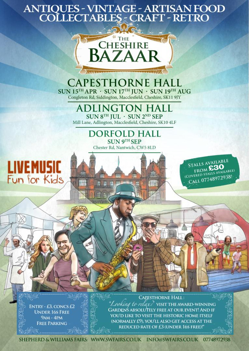 The Cheshire Bazaar - Adlington Hall 8th July and 2nd September